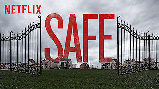 Safe (2018) on Netflix in the USA
