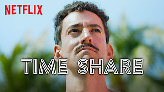 Time Share (2018) on Netflix in the USA