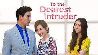 To the Dearest Intruder: Season 1